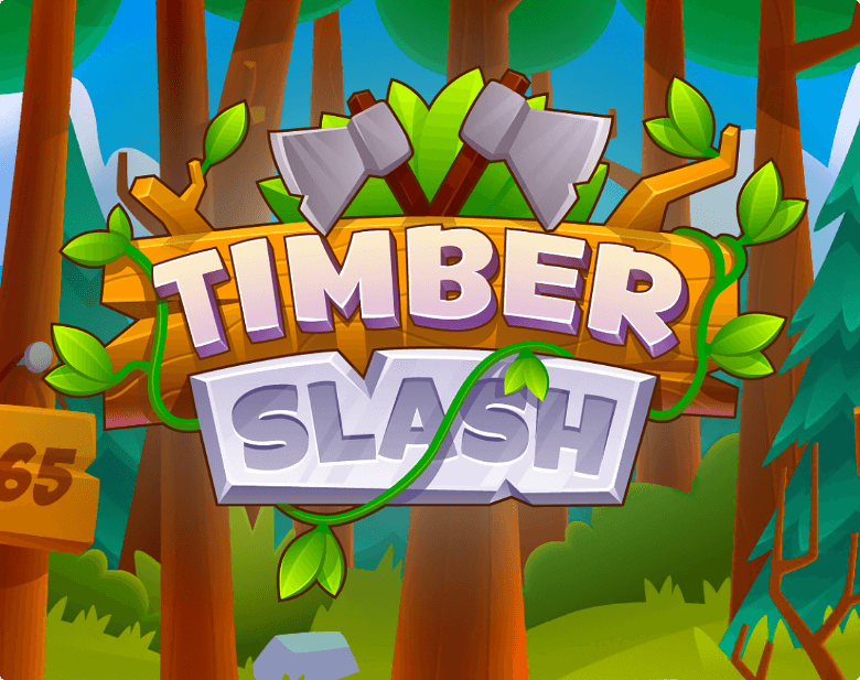 Timber Slash