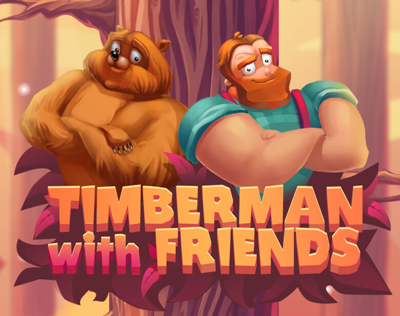 Timberman with Friends